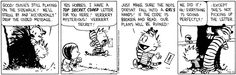 The Calvin and Hobbes of the day. August 12th, 2013