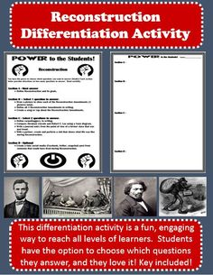 This fun, engaging Reconstruction activity is designed to reach all levels of learners. The Power to the Students activity is broken into four sections of questions. For each section the students are directed how many questions they must answer. For example, one section lists four separate questions, but the students only have to select two questions to answer. It is their choice, and the students love being able to choose! Differentiation is implemented through the varying range of…