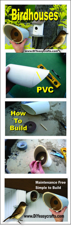 How to build a easy DIY PVC birdhouse. www.DIYeasycrafts.com #diybirdhouse #birdhousetips #buildabirdhouse