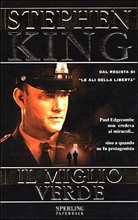 Il Miglio Verde - Stephen King - 495 recensioni su Anobii