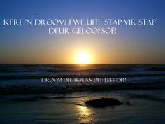 Geloofsoë | Kerf vir my 'n droomlewe uit - stap vir stap - deur geloofsoë! | www.myvolk.co.za My Land, Africans