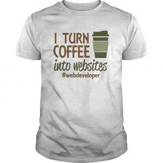 i turn coffee into code T Shirts, Hoodies. Get it here ==► https://www.sunfrog.com/Drinking/i-turn-coffee-into-code-White-Guys.html?41382