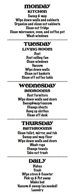 cleaning schedule by mvaleria - this must be geared towards a stay at home mom, but it's a good idea to focus on 1 room a day.