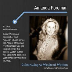 52 Weeks of Women - December - Finance Women 52 Weeks, British American, Women In History, Woman Crush, Historian, Amanda, How To Find Out, Finance