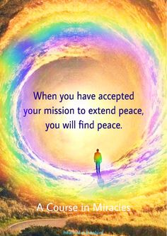 acim Great Quotes, Inspirational Quotes, Let There Be Love, Spiritual Dimensions, A Course In Miracles, Peace Quotes, Wide Awake, Oracle Cards, Finding Peace