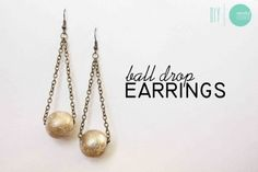 DIY Ball Drop Earrings #jewelryinspiration #cousincorp