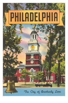 vintage travel posters Philadelphia Pennsylvania USA America American cities