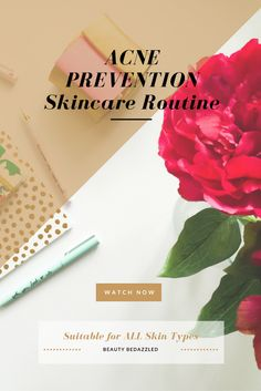 Acne Prevention Skincare Routine - Beauty Bedazzled