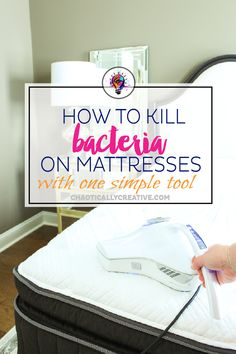 how to kill Bacteria and allergens from Mattresses