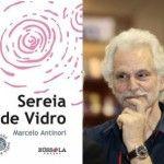 Sereia de Vidro, de Marcelo Antinori – Bússola Editora