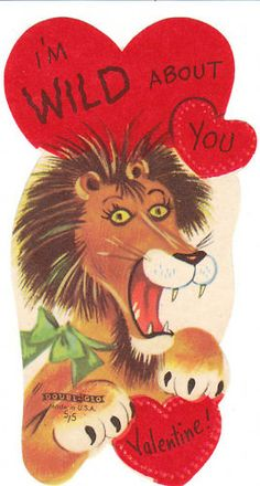 Vintage Valentine Card Lion I'm Wild About You