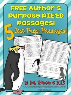 FREE set of Author's Purpose+test+prep passages for teachers who want to teach their students the more advanced version of Author's Purpose: PIE'ED!