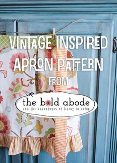 How to Make A Vintage Inspired Apron Pattern - The Bold Abode