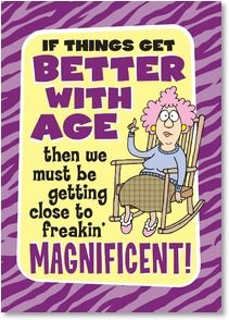 Birthday Card - Is the world ready for our magnificence? | Aunty Acid | 2003793-P | Leanin' Tree
