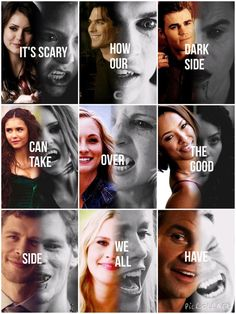 """It's scary how our dark side can take over the good side we all have."""""""