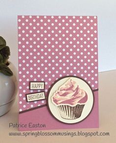 Stampin Up Sweet Cupcake birthday card by Patrice. 2016-17 annual catalogue  Spring Blossom Musings: Just Add Ink #322 - Just Add a Colour Combo