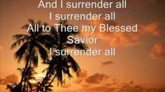 All to Jesus I Surrender, via YouTube.