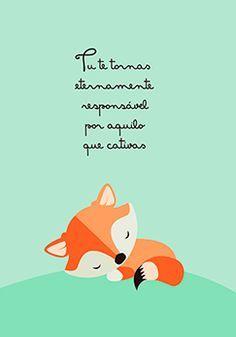 Poster Pequeno Príncipe - Tu te tornas eternamente responsável por aquilo que cativas
