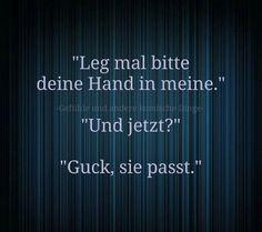 #Leg mal bitte deine #Hand in meine.       . . .  . . . . Und jetzt ? . . . . . Guck, sie passt.