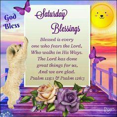 Psalm Saturday Blessings saturday saturday quotes saturday blessings saturday quotes of the day Saturday Morning Quotes, Good Morning Happy Saturday, Good Morning Prayer, Morning Blessings, Morning Prayers, Good Morning Quotes, Saturday Saturday, Morning Gif, Saturday Greetings