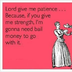 Patience Quotes Funny | Recent Photos The Commons Getty Collection Galleries World Map App ...