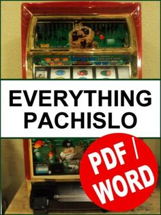 268-Pages-EVERYTHING-PACHISLO-The-only-Pachislo-Manual-you-will-need-PDF-WORD