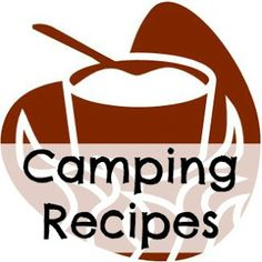 Simple and Delicious Camping Recipes. #recipes #camping