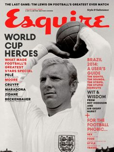 """MediaSlut's """"World Cup magazine covers starting to trend"""", 9 May Esquire UK, June 2014 — Bobby Moore. Bobby Moore, Magazine Front Cover, Magazine Covers, Fifa, Esquire Uk, Gq, World Football, Football Stuff, Football Kits"""