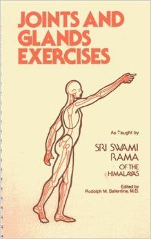 Joints and Glands Exercises: Swami Rama: 9780893890834: Amazon.com: Books
