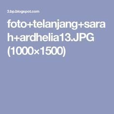 foto+telanjang+sarah+ardhelia13.JPG (1000×1500)
