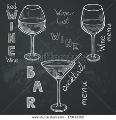 Set of sketched glasses for red wine, white wine, martini and cocktail on chalkboard background. Hand written letters in vintage style drawn...