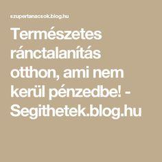 Természetes ránctalanítás otthon, ami nem kerül pénzedbe! - Segithetek.blog.hu
