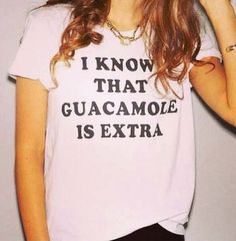 I know that guacamole is extra white tshirt for by Stupidfashion, $20.00