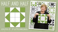 """Make a """"Half and Half"""" Quilt with Jenny!"""
