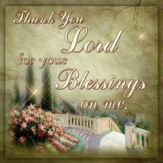 14 Best Thank You Lord For Your Blessings Images Thoughts Words