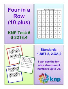 """""""Four in a Row (10 plus)"""" - Use the ten-wise structure of numbers up to 20. Supports learning Common Core Standards: 1.NBT.2, 2.OA.2 [KNP Task # S 2213.4]"""