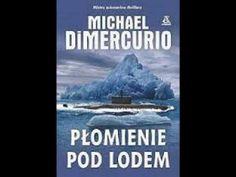 Płomienie pod lodem - Michael DiMercurio | Audiobook PL - YouTube Audiobook, Desktop Screenshot, Youtube, Youtubers, Youtube Movies