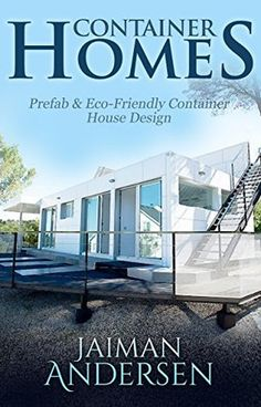 Shipping+Container+Homes:+Prefab+&+Eco-friendly+Container+House+Design