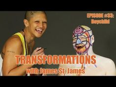 James St. James and Boychild: Transformations