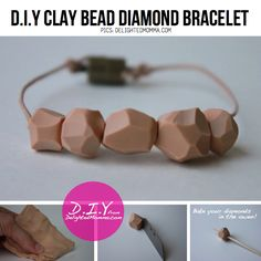 DIY Diamond bracelet    http://www.delightedmomma.com/2011/05/diy-polymer-clay-beads.html