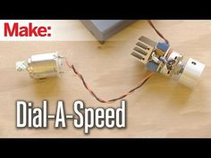 Weekend Projects - Dial-a-Speed Motor Controller - YouTube #electronics