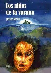 Los niños de la Vacuna de Javier Neveo