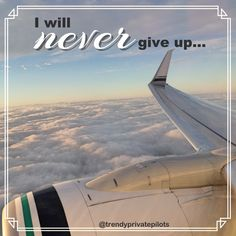 Trendy Private Pilots: If it's your passion, never give up! - Trendy Private Pilots: If it's your passion, never give up! Aviation Quotes, Airplane Quotes, Jet2 Holidays, Jet Fighter Pilot, Pilot Quotes, Cheap International Flights, Private Pilot, Airplane Photography, Photos 2016