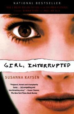 Required text for Madness in Literature; Girl, Interrupted by Susanna Kaysen  ISBN: 9780679746041