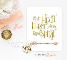 Kind Heart Fierce Mind Print,Gold and Blush Nursery Art, Baby Girl Nursery, Kids wall art, Baby Gifts for Girls, Girls room Decor