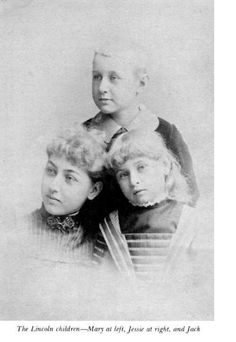 Robert Lincoln's three children - Mary (left), Jessie (right) and Jack (in back)