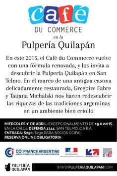 ¿Conocés Café du Commerce? http://pulperiaquilapan.com/?p=15779  Sumate a descubrir la Pulpería Quilapán con esta genial propuesta de https://www.facebook.com/cdc.buenosaires?