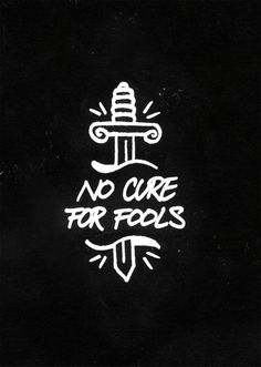 Sem cura para tolos
