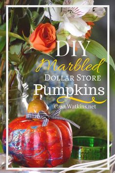 Save money on Fall decor and buy dollar store pumpkins.  Marble them with nail polish and use any colored ribbon to tie with your decor style.