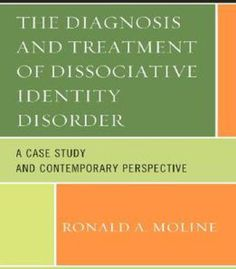 The Diagnosis And Treatment Of Dissociative Identity Disorder: A Case Study And Contemporary Perspective PDF Disassociative Identity Disorder, Complex Ptsd, Dissociation, Personality Disorder, Free Ebooks, Case Study, Trauma, Disorders, Perspective